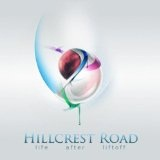 Life After Liftoff Lyrics Hillcrest Road