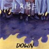 Down Lyrics I Rise