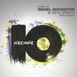 Your Presence Is Heaven Lyrics Israel & New Breed