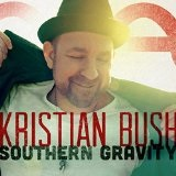 Southern Gravity Lyrics Kristian Bush