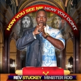 Now You See Me Now You Don't Lyrics Minister Rod