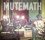Miscellaneous Lyrics MuteMath