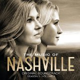 The Music of Nashville: Season 3, Vol. 2 Lyrics Nashville Cast