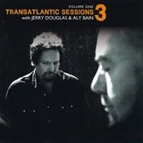 Transatlantic Sessions 3 Lyrics Tim O'Brien
