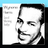 Good Morning Judge Lyrics Wynonie Harris