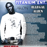 Illegal Alien (Mixtape) Lyrics Akon