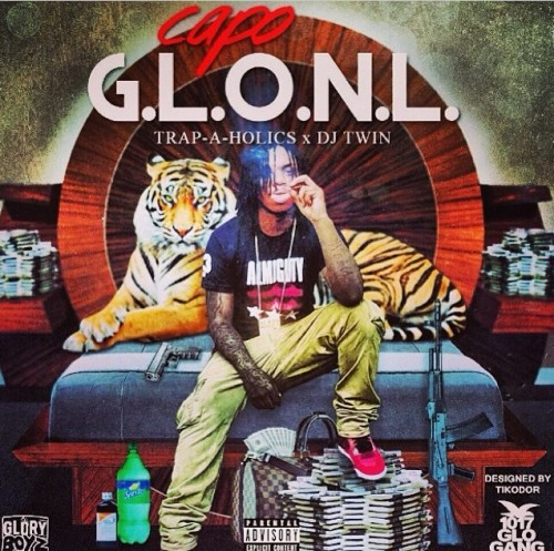 G.L.O.N.L. (Mixtape) Lyrics Capo