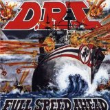 Full Speed Ahead Lyrics D.R.I.