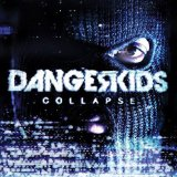 Collapse Lyrics Dangerkids