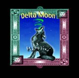 Howlin' Lyrics Delta Moon
