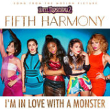 I'm In Love With a Monster (Single) Lyrics Fifth Harmony