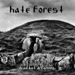 Dead But Dreaming Lyrics Hate Forest