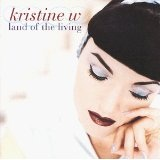 Land Of The Living Lyrics Kristine W