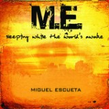 Sleeping While the World's Awake - EP Lyrics Miguel Escueta