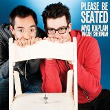 Please Be Seated Lyrics Myq Kaplan & Micah Sherman