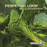 Molecronsition Lyrics Perpetual Loop