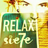 Relax  Lyrics Sie7e
