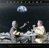 Some Things Never Change Lyrics Supertramp