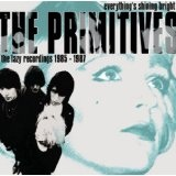 Everything's Shining Bright Lyrics The Primitives