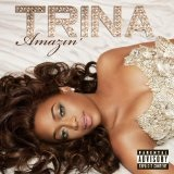 Amazin' Lyrics Trina