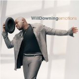 Emotions Lyrics Will Downing
