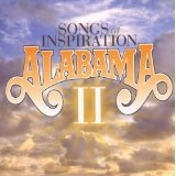 Songs Of Inspiration II Lyrics ALABAMA