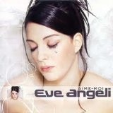Aime-Moi Lyrics Angeli Eve