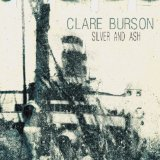 Silver & Ash Lyrics Clare Burson
