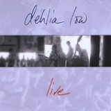 Live Lyrics Dehlia Low