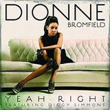 Yeah Right (Single) Lyrics Dionne Bromfield