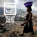 No Place for My Dream Lyrics Femi Kuti