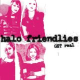 Get Real Lyrics Halo Friendlies