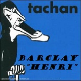 Barclay Lyrics Henri Tachan