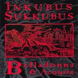 Belladonna & Aconite Lyrics Inkubus Sukkubus