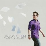 Never for Nothing Lyrics Jason Chen