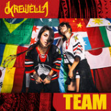 Team (Single) Lyrics Krewella
