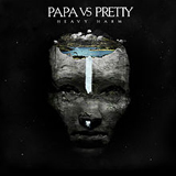 Heavy Harm (EP) Lyrics Papa Vs Pretty