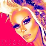 Glamazon Lyrics RuPaul