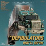 Debt'll Get'Em Lyrics The Defibulators