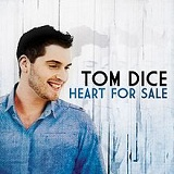 Heart for Sale Lyrics Tom Dice