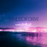 Wanderlust (EP) Lyrics Windsor Drive
