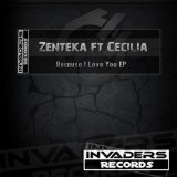Because I Love You (Single) Lyrics Zenteka