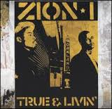 True And Livin' Lyrics Zion I
