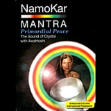 NamoKar MANTRA Primodial Peace (The Sound of Crystal) Lyrics AwaHoshi