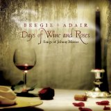 Days of Wine & Roses: Songs of Johnny Mercer Lyrics Beegie Adair