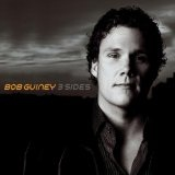 3 Sides Lyrics Bob Guiney