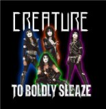 To Boldly Sleaze Lyrics Creature