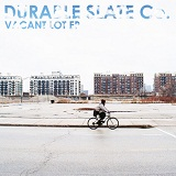 Vacant Lot (EP) Lyrics Durable Slate Company