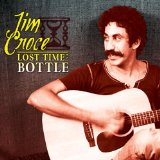 Lost Time In a Bottle Lyrics Jim Croce