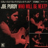 Who Will Be Next? Lyrics Joe Purdy